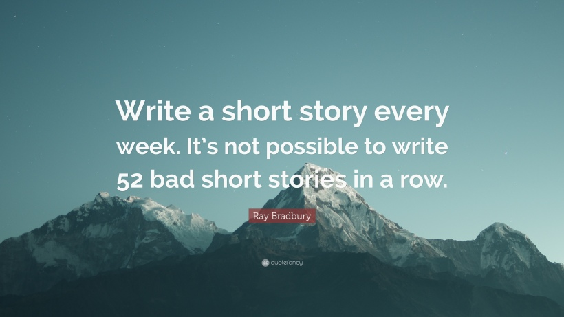 Ray Bradbury Quote - Short Story Every Week
